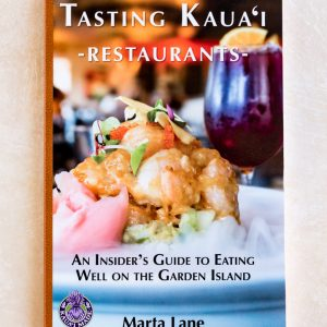 Tasting Kauai By Marta Lane