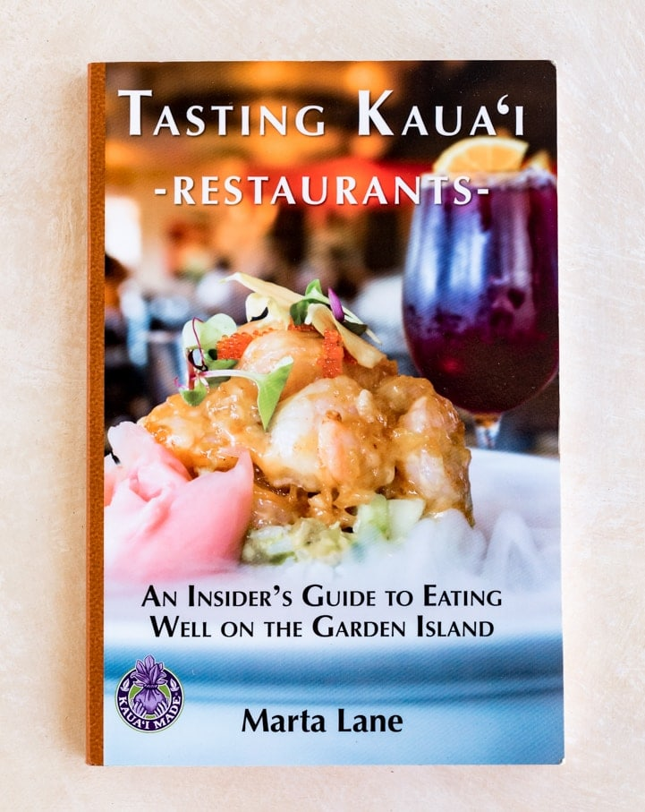 Tasting Kauai By Marta Lane