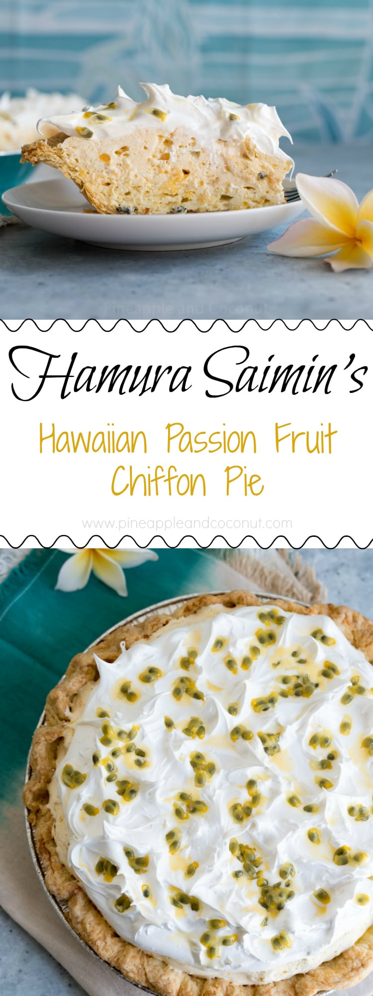 Hawaiian Passion Fruit Chiffon Pie www.pineappleandcoconut.com