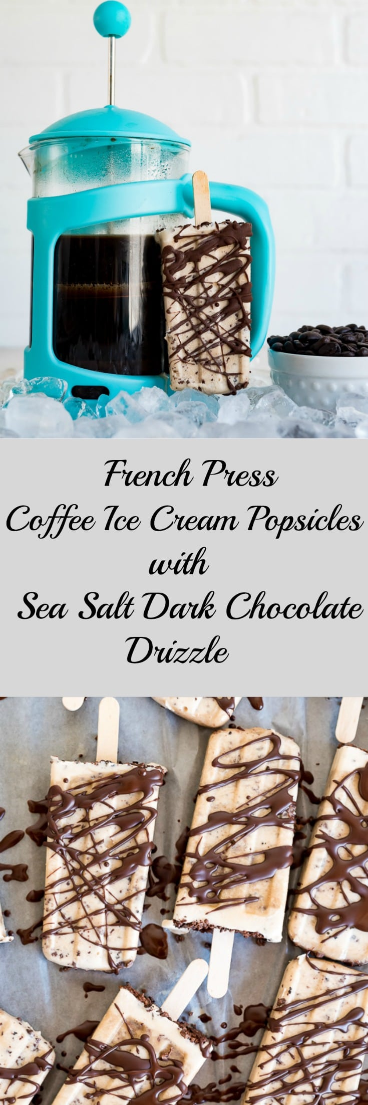 French Press Coffee Ice Cream Popsicles with Sea Salt Dark Chocolate Drizzle www.pineappleandcoconut.com #ad #discoverworldmarket