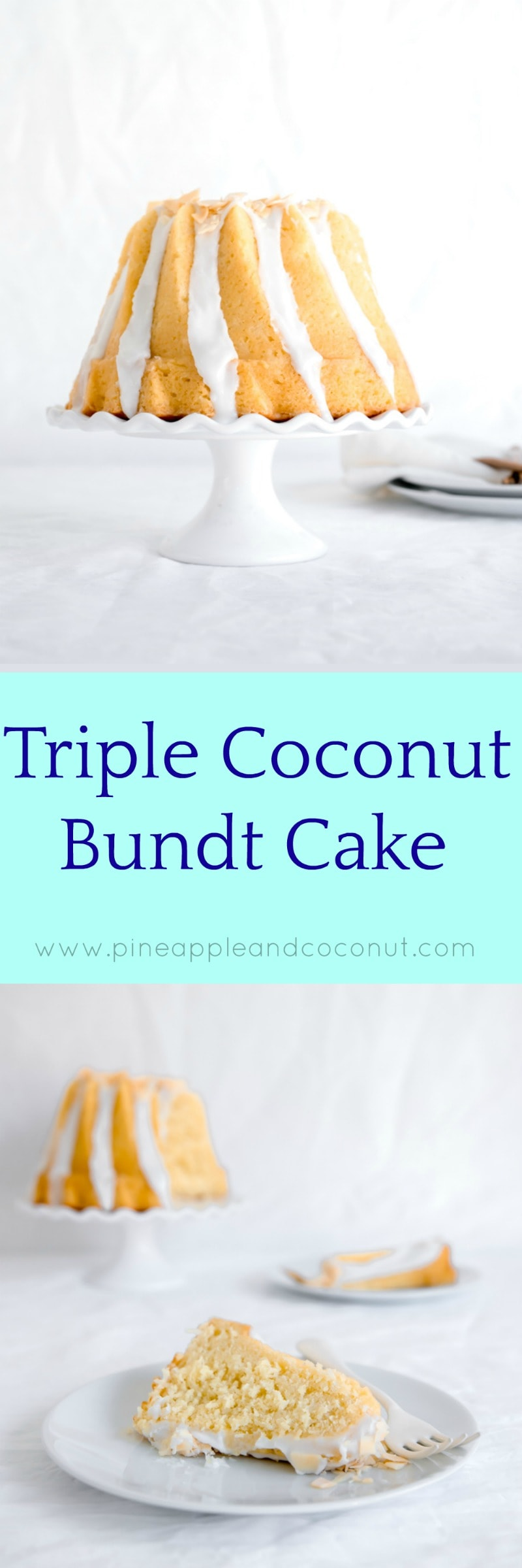Triple Coconut Bundt Cake Pineapple And Coconut